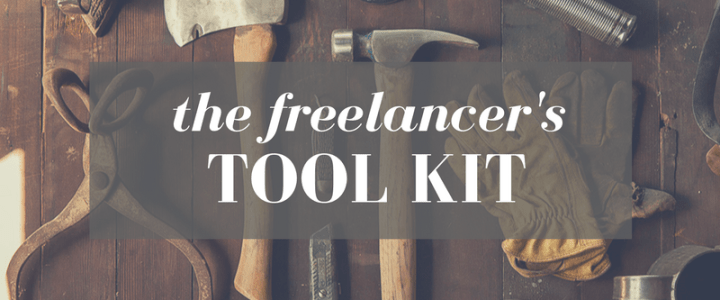 The Freelancer's Tool Kit: 5 Must-Haves