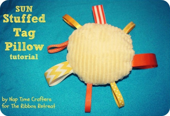 Stuffed Tag Pillow Tutorial - Babies love these and they are so easy! {The Ribbon Retreat Blog}