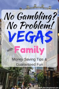 No Gambling? No Problem! Vegas with Family. Guaranteed fun and money savings tips. The Rising Damsel #vegas #travel #family #moneysaving #save #moneytips #traveltips #familytravel