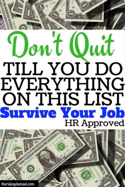 Don't quit till you do everything on this list! 8 steps to take before you quit your job. The Rising Damsel #career #hrapproved #jobs