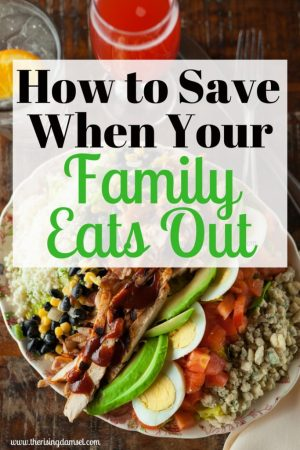 How to Save When Your Family Eats Out. Tips and Tricks. The Rising Damsel