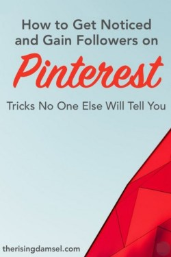 Get noticed and gain followers on pinterest. Pinterest marketing tips and secrets