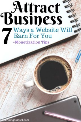 7 Ways you can use a website to attract business! The Rising Damsel #earn #business #website #startablog #startasite #earner #owner