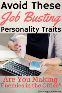 Avoid these job busting personality traits! Stop making enemies in the office once and for all #hrapproved #hr #career #job