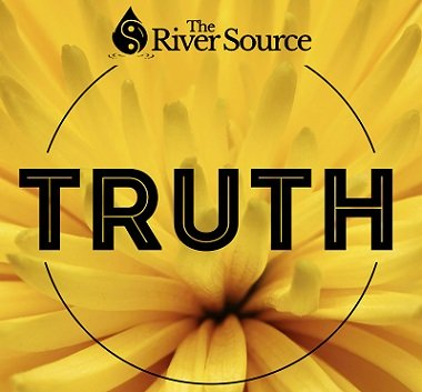 The River Source Truth