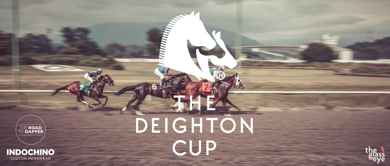 Last Minute Deighton Cup Prep