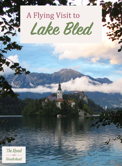 A Flying Visit to Lake Bled Pin