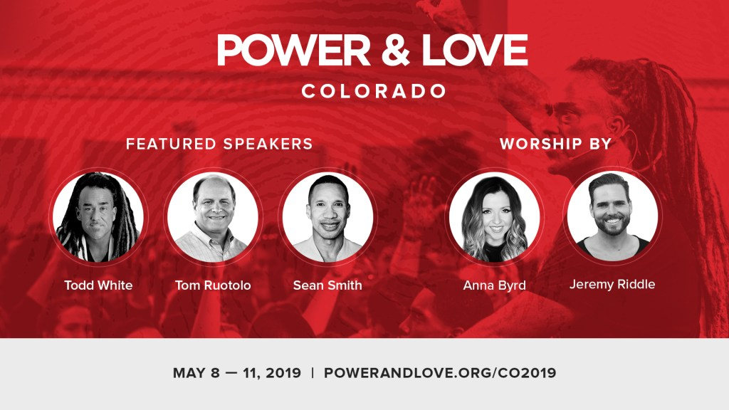 Power & Love // May 8-11, 2019