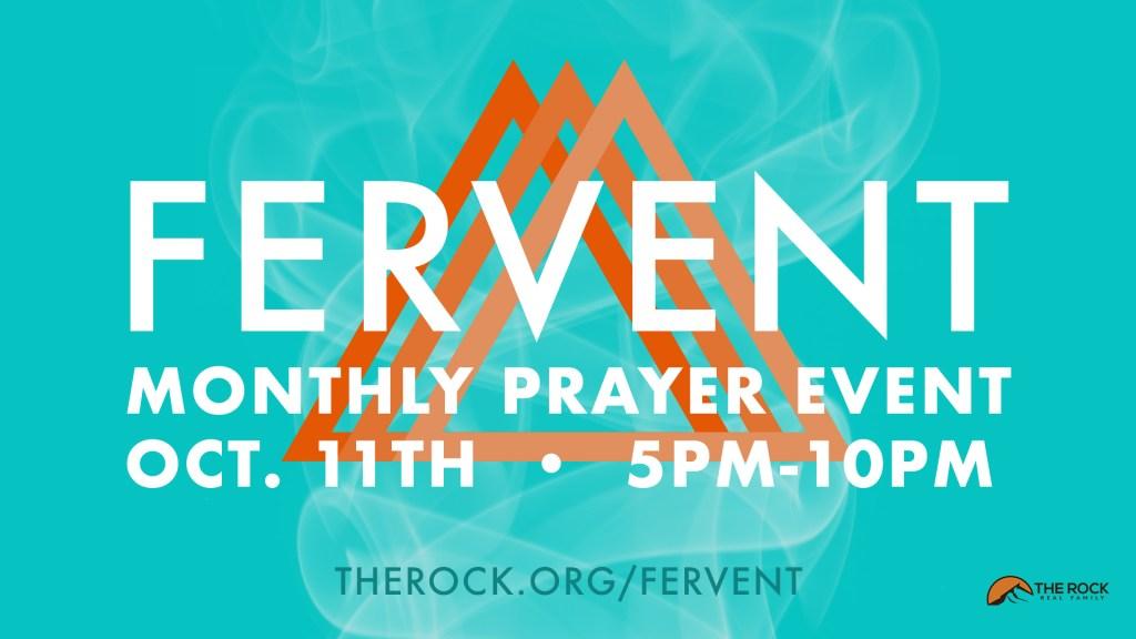 Fervent - October 11th 5pm-10pm