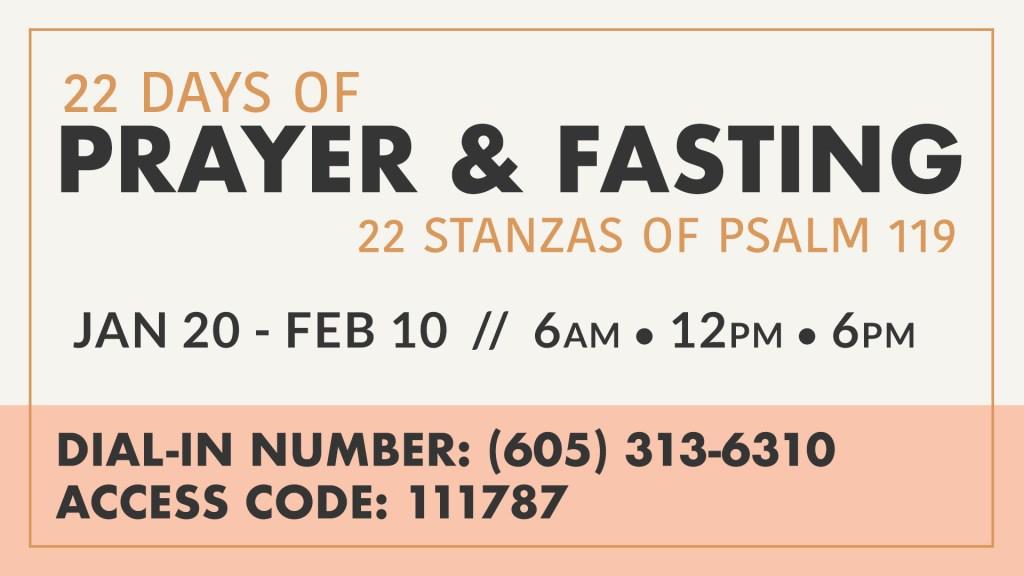 22 Days of Prayer & Fasting