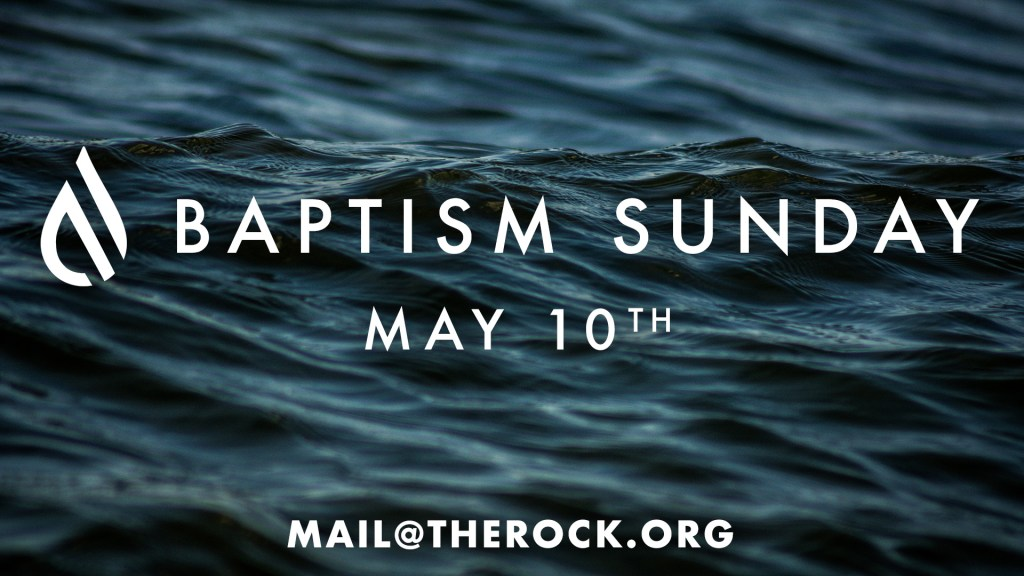Baptism Sunday May 10th