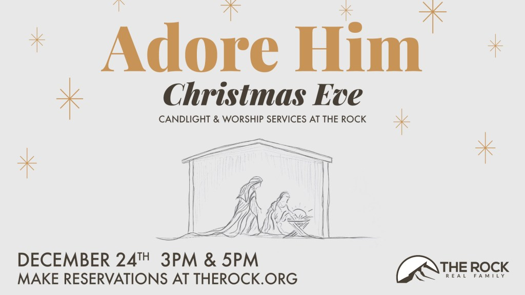 Christmas Eve at The Rock - 12/24 at 3pm & 5pm
