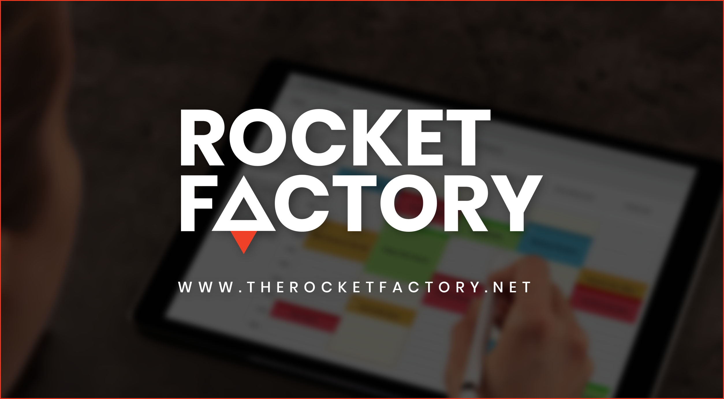 Schedule The Rocket Factory