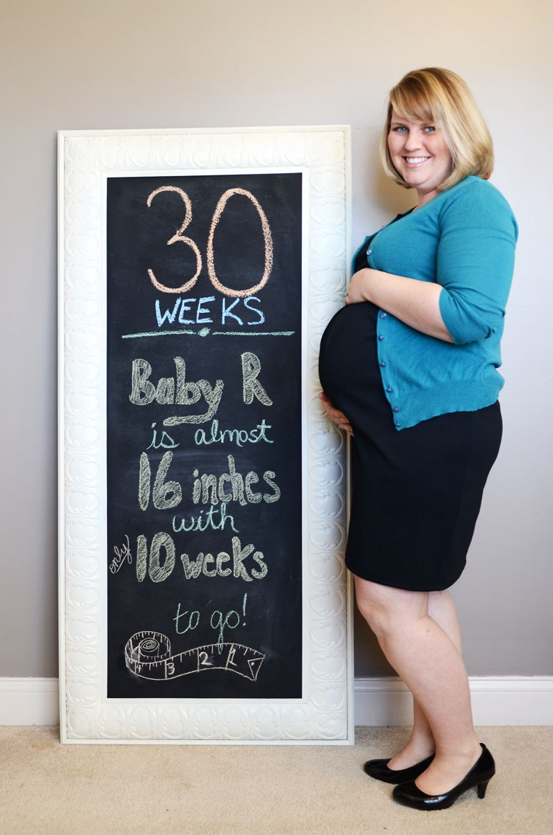 30 Weeks Pregnant with Baby R