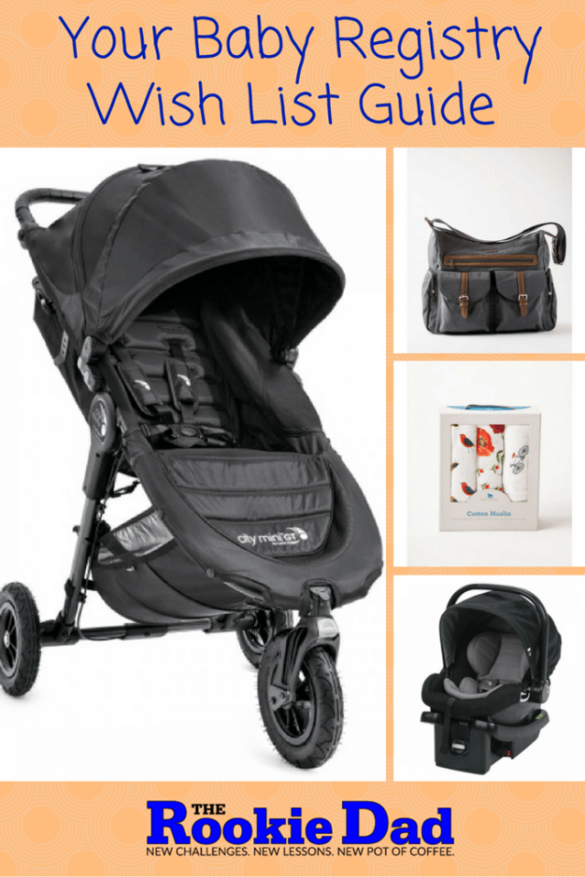The Baby Registry Wish List Guide Pinterest
