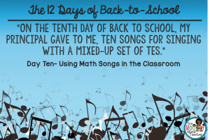 The 12 Days of Back to School: Day Ten- Ten Songs for Singing