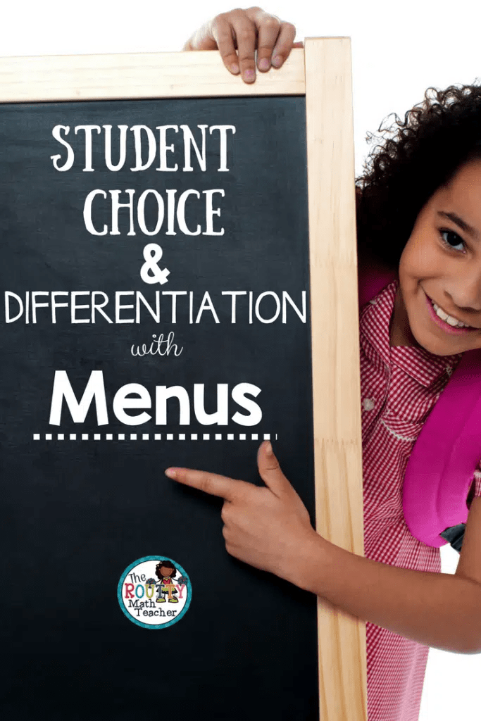 Student Choice And Differentiation With Menus The Routty Math Teacher