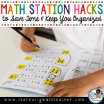Math Station Hacks to Save Time and Keep Your Organized
