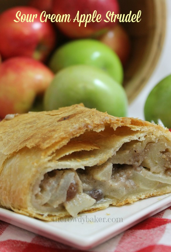 Sour Cream Apple Strudel - The Rowdy Baker