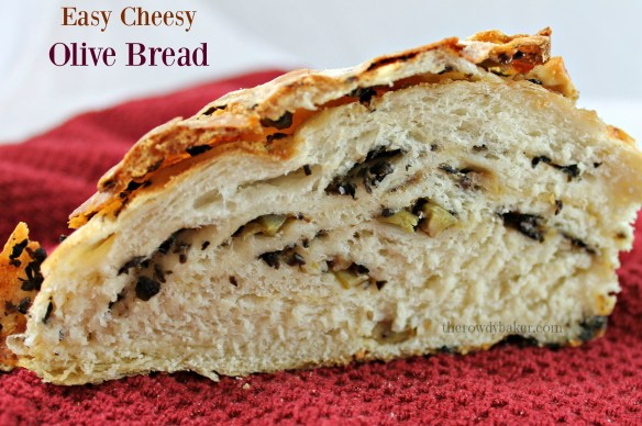 Easy Cheesy Olive Bread - The Rowdy Baker!
