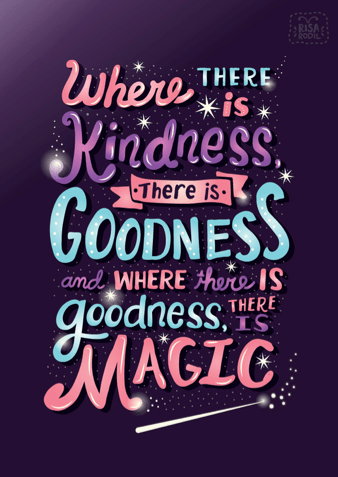 where-there-is-kindness-there-is-magic