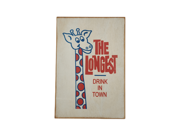 The Longest Drink In Town