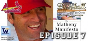 Mike Matheny (St. Louis Cardinals manager) joins Jim to discuss The Matheny Manifesto and his philosophy for coaching kids