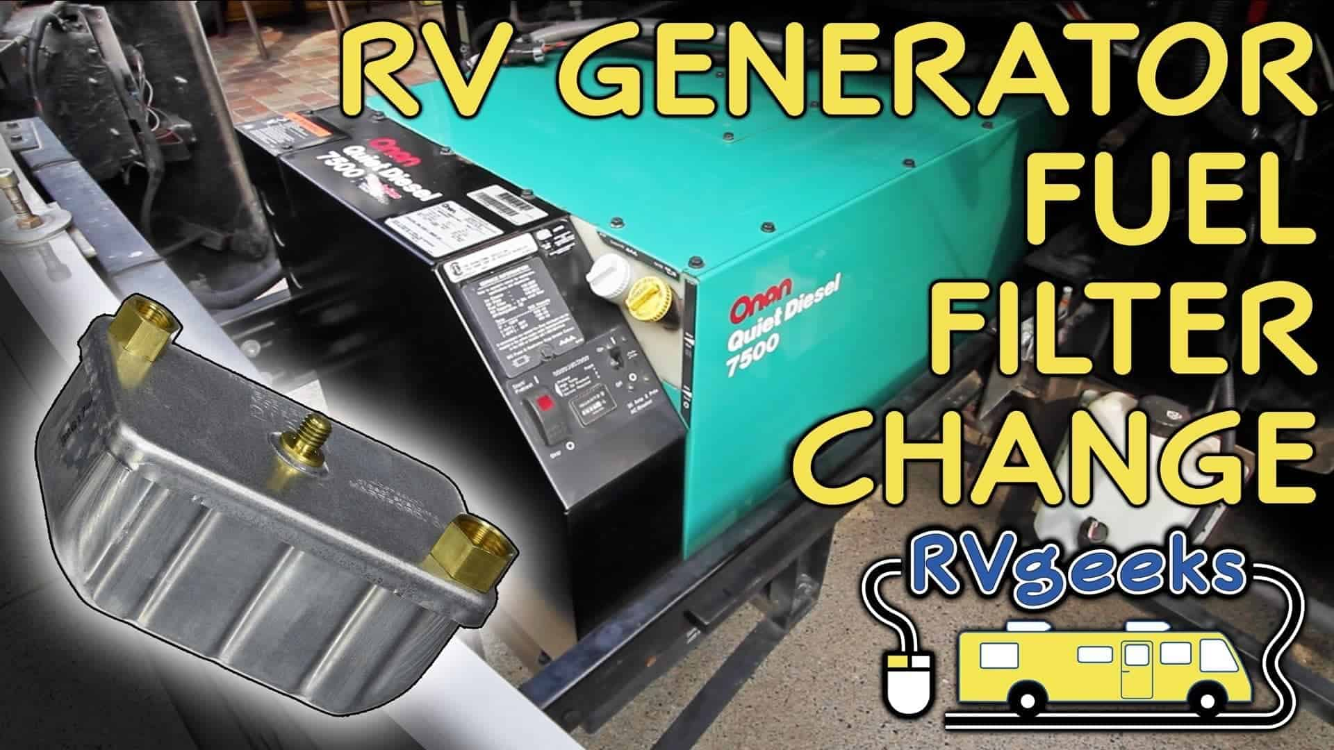Onan RV Generator - Fuel Filter Replacement