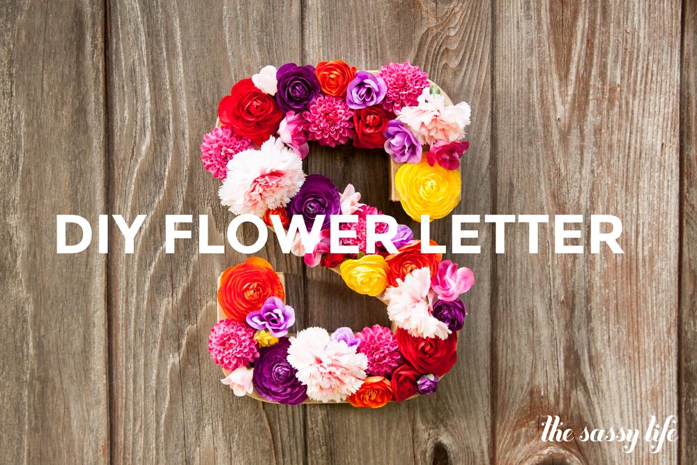 Diy Flower Letter Thesassylife