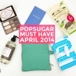 PopSugar Must Have, April 2014