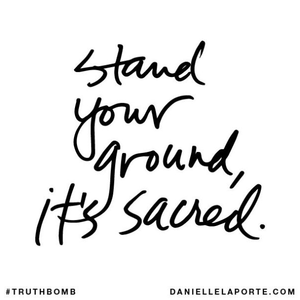 Stand Your Ground, It's sacred.