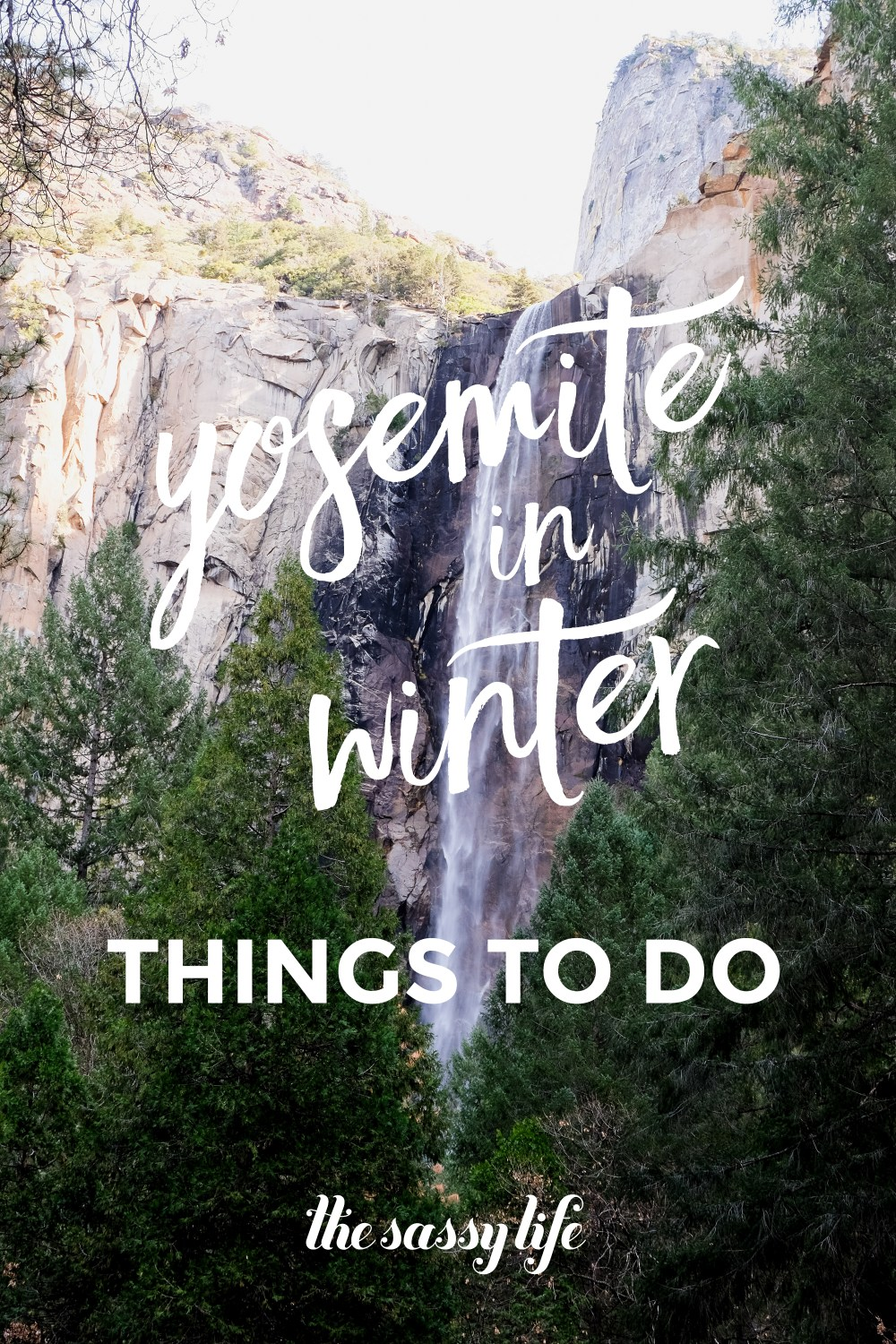 Yosemite In Winter Things To Do