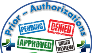Savvy about Prior Authorization Requests … you'll be shocked!