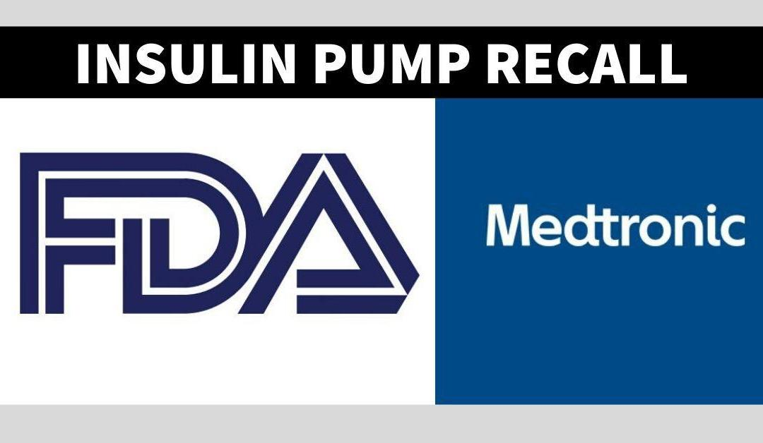 2/12/20: Medtronic Recalls MiniMed Insulin Pumps for Incorrect Insulin Dosing