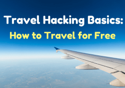 Travel Hacking Basics: How to Travel for Free