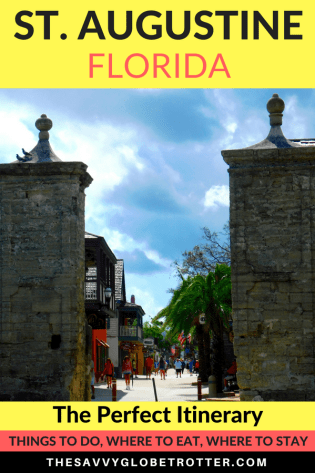Weekend in St. Augustine: The Best 2 or 3 Day Itinerary