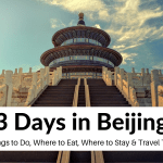 Things to Do in Beijing, China: APerfect 3 DayItinerary