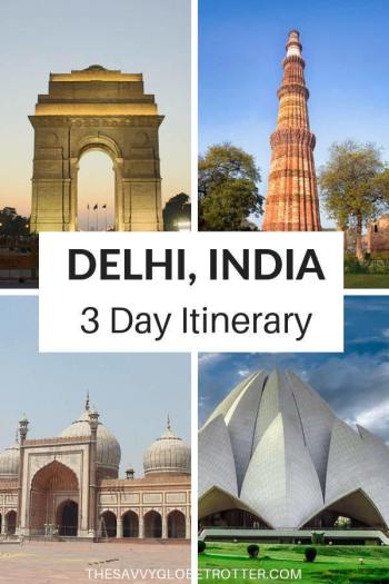 Delhi Itinerary 2 or 3 Days