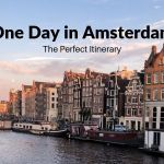 Amsterdam in One Day: The Perfect Itinerary According to a Local