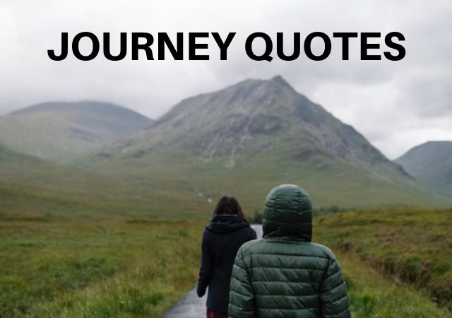 Best Quotes about Journey and Destination