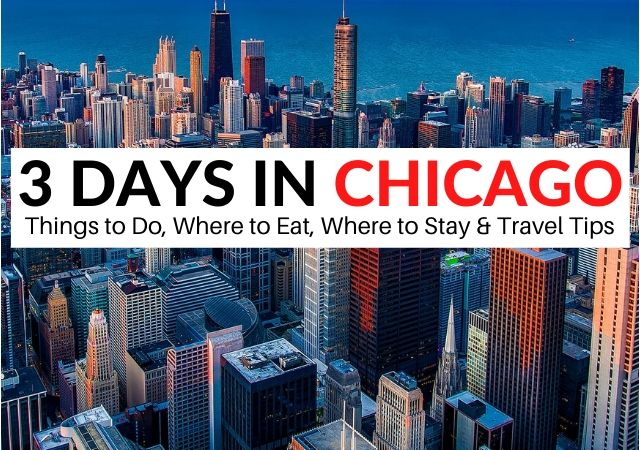 3 Days in Chicago Itinerary Travel Blog