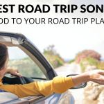 50+ Best Road Trip Songs (To Add to Your Road Trip Playlist)