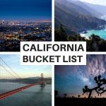 California Bucket List: Best Places to Visit in California