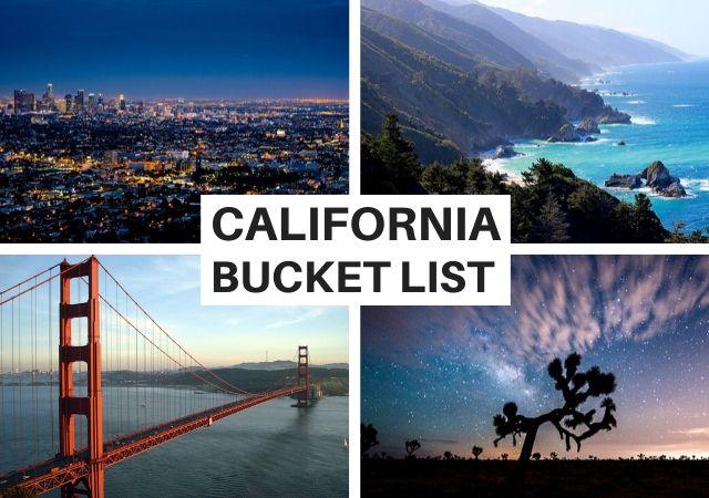 California Travel Bucket List