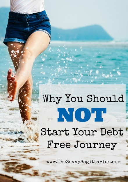 I have been on my debt free journey for about 6 months now. It has been an interesting experience, but well worth it. Here are the reasons not to start your journey!