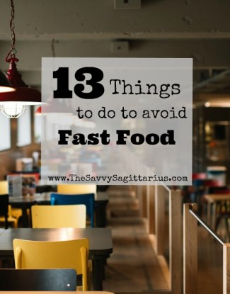 Fast food is the hardest part of almost every budget. It is usually where I go over every month. Most of that is due to poor planning. Here are 13 Things that I do that make it easier to say no to fast food!