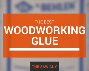 best woodworking glue