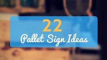 DIY Pallet Sign Ideas