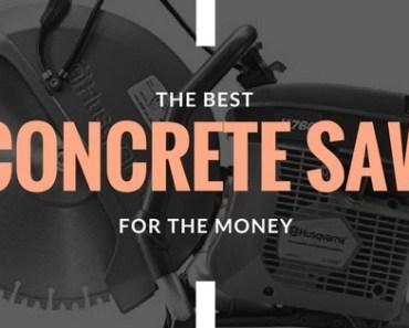Best Concrete Saw
