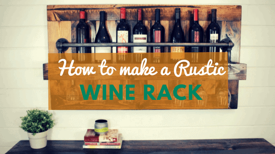 how to build a rustic wine rack